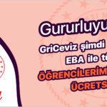 Gururluyuz! GriCeviz, Şimdi de EBA ile Tüm Öğrencilerimize Ücretsiz!