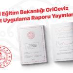 Milli Eğitim Bakanlığı GriCeviz Pilot Uygulama Raporu Yayınlandı!